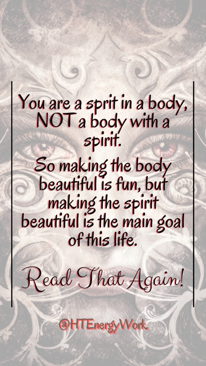You are a spirit in a body.png